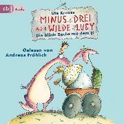 Cover-Bild zu Minus Drei und die wilde Lucy - Die blöde Sache mit dem Ei (Audio Download) von Krause, Ute