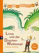 Cover-Bild zu Erst ich ein Stück, dann du - Linus und der Drachen-Wettkampf von Schröder, Patricia