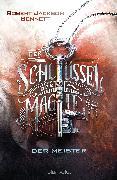 Cover-Bild zu Der Schlüssel der Magie - Der Meister von Bennett, Robert Jackson