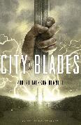 Cover-Bild zu City of Blades von Bennett, Robert Jackson