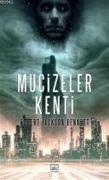 Cover-Bild zu Mucizeler Kenti von Jackson Bennett, Robert