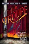 Cover-Bild zu The Troupe von Bennett, Robert Jackson