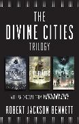 Cover-Bild zu The Divine Cities Trilogy (eBook) von Bennett, Robert Jackson