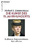 Cover-Bild zu Die Kunst des 19. Jahrhunderts (eBook) von Zimmermann, Michael F.