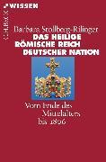 Cover-Bild zu Das Heilige Römische Reich Deutscher Nation (eBook) von Stollberg-Rilinger, Barbara