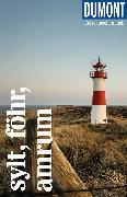 Cover-Bild zu DuMont Reise-Taschenbuch Sylt, Föhr, Amrum von Banck, Claudia