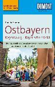 Cover-Bild zu Ostbayern, Regensburg, Bayerischer Wald von Schetar, Daniela