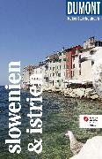 Cover-Bild zu DuMont Reise-Taschenbuch Reiseführer Slowenien & Istrien von Schetar-Köthe, Daniela
