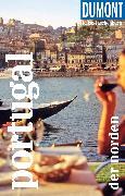 Cover-Bild zu DuMont Reise-Taschenbuch Reiseführer Portugal - der Norden (eBook) von Strohmaier, Jürgen