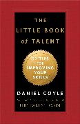 Cover-Bild zu The Little Book of Talent von Coyle, Daniel
