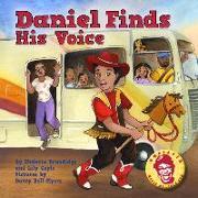 Cover-Bild zu Daniel Finds His Voice von Brundidge, Sheletta