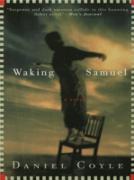 Cover-Bild zu Waking Samuel (eBook) von Coyle, Daniel