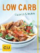 Cover-Bild zu Low Carb (eBook) von Schinharl, Cornelia