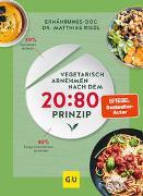 Cover-Bild zu Vegetarisch abnehmen nach dem 20:80 Prinzip von Riedl, Matthias