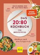 Cover-Bild zu Das 20:80-Kochbuch für Berufstätige von Riedl, Matthias