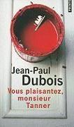 Cover-Bild zu Vous Plaisantez, Monsieur Tanner von Dubois, Jean-Paul