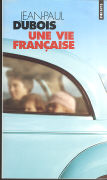 Cover-Bild zu Une vie francaise von Dubois, Jean-Paul