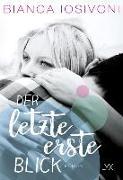 Cover-Bild zu Der letzte erste Blick von Iosivoni, Bianca