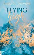 Cover-Bild zu Flying High (eBook) von Iosivoni, Bianca