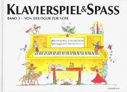 Cover-Bild zu Klavierspiel & Spaß 03 von Holm Kofod, Pernille