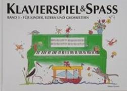 Cover-Bild zu Klavierspiel & Spaß 01: Für Kinder, Eltern und Großeltern von Holm Kofod, Pernille