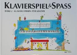 Cover-Bild zu Klavierspiel & Spaß. Band 02 von Holm Kofod, Pernille
