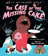 Cover-Bild zu Not an Alphabet Book: The Case of the Missing Cake von McLaughlin, Eoin