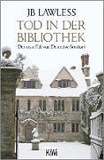 Cover-Bild zu Tod in der Bibliothek (eBook) von Lawless, Jb