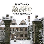Cover-Bild zu Tod in der Bibliothek (ungekürzt) (Audio Download) von Lawless, JB