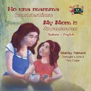 Cover-Bild zu Ho una mamma fantastica My Mom is Awesome