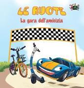 Cover-Bild zu Le ruote - La gara dell'amicizia