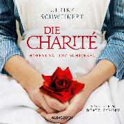 Cover-Bild zu Die Charité (Audio Download) von Schweikert, Ulrike
