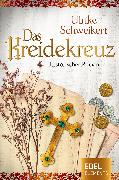 Cover-Bild zu Das Kreidekreuz (eBook) von Schweikert, Ulrike