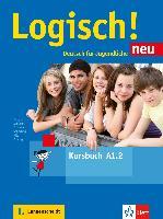 Cover-Bild zu Logisch! Neu A1.2. Deutsch für Jugendliche. Kursbuch mit Audio-Dateien zum Download von Dengler, Stefanie