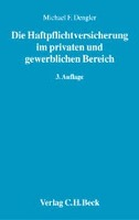 Cover-Bild zu Die Haftpflichtversicherung im privaten und gewerblichen Bereich von Dengler, Michael F.