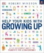 Cover-Bild zu Help Your Kids with Growing Up (eBook) von Winston, Robert