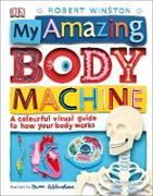 Cover-Bild zu My Amazing Body Machine (eBook) von Winston, Robert