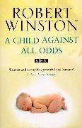 Cover-Bild zu A Child Against All Odds (eBook) von Winston, Robert