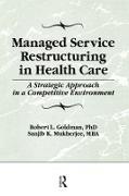 Cover-Bild zu Managed Service Restructuring in Health Care (eBook) von Winston, William