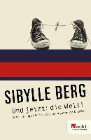 Cover-Bild zu Und jetzt: die Welt! (eBook) von Berg, Sibylle