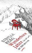 Cover-Bild zu Wunderbare Jahre (eBook) von Berg, Sibylle