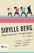 Cover-Bild zu Menschen mit Problemen (I-III) (eBook) von Berg, Sibylle