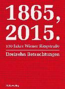 Cover-Bild zu 1865, 2015. 150 Jahre Wiener Ringstraße (eBook) von Sorokin, Vladimir