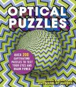 Cover-Bild zu Optical Puzzles: Over 200 Captivating Puzzles to Test Your Eyes and Brain Power von Sarcone, Gianni A.