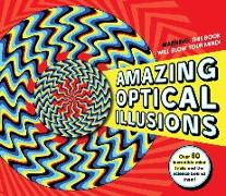 Cover-Bild zu Amazing Optical Illusions von Waeber, Marie-Jo