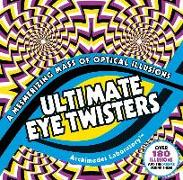 Cover-Bild zu Ultimate Eye Twisters von Sarcone, Gianni A.