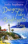 Cover-Bild zu Dangerous Tides at Brightwater Bay (eBook) von Hepburn, Holly