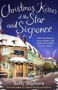Cover-Bild zu Christmas Kisses at the Star and Sixpence (eBook) von Hepburn, Holly