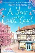 Cover-Bild zu Year at Castle Court (eBook) von Hepburn, Holly