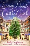 Cover-Bild zu Snowy Nights at Castle Court (eBook) von Hepburn, Holly